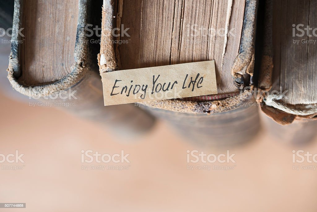 Enjoy your life quote stock photo