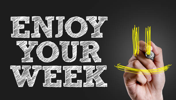 enjoy your week - monday motivation stock photos and pictures