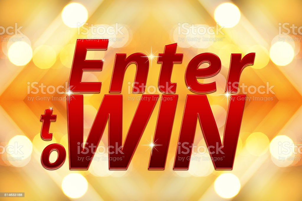 Enter to win words on Bokeh background stock photo