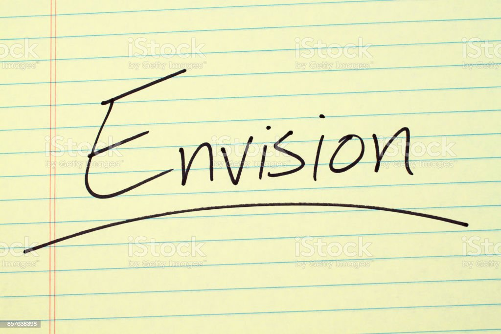 Envision On A Yellow Legal Pad stock photo