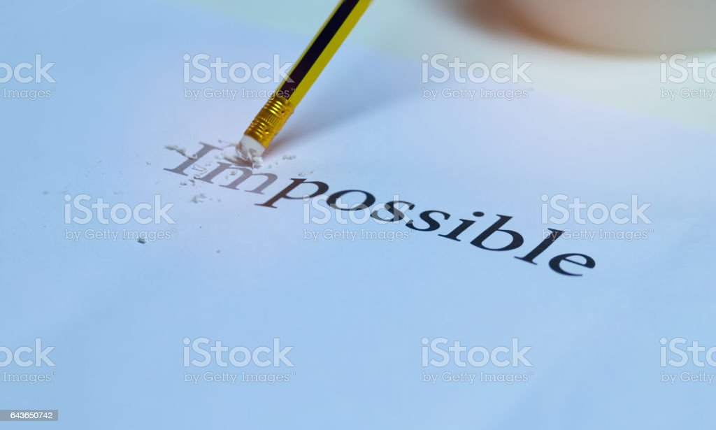 eraser and changing the word impossible with pencil