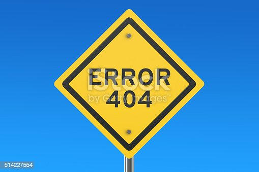istock Error 404 concept on the road sign 514227554