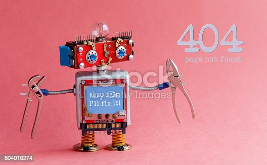 istock Error 404 page not found concept. Friendly handyman robot, smiley red head, Keep calm I'll fix it message on blue monitor body, pliers in arms. Pink background 804010274