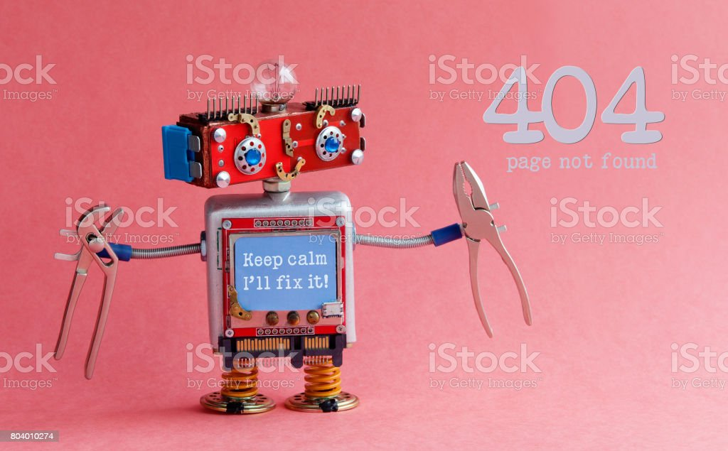 Error 404 page not found concept. Friendly handyman robot, smiley red head, Keep calm I'll fix it message on blue monitor body, pliers in arms. Pink background stock photo