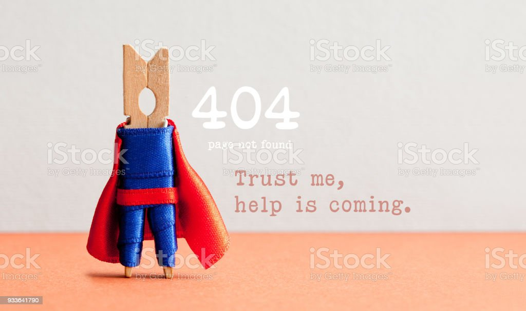 Error 404 page not found web page. Toy clothespin peg superhero, pink gray background. Trust me help is coming text message stock photo