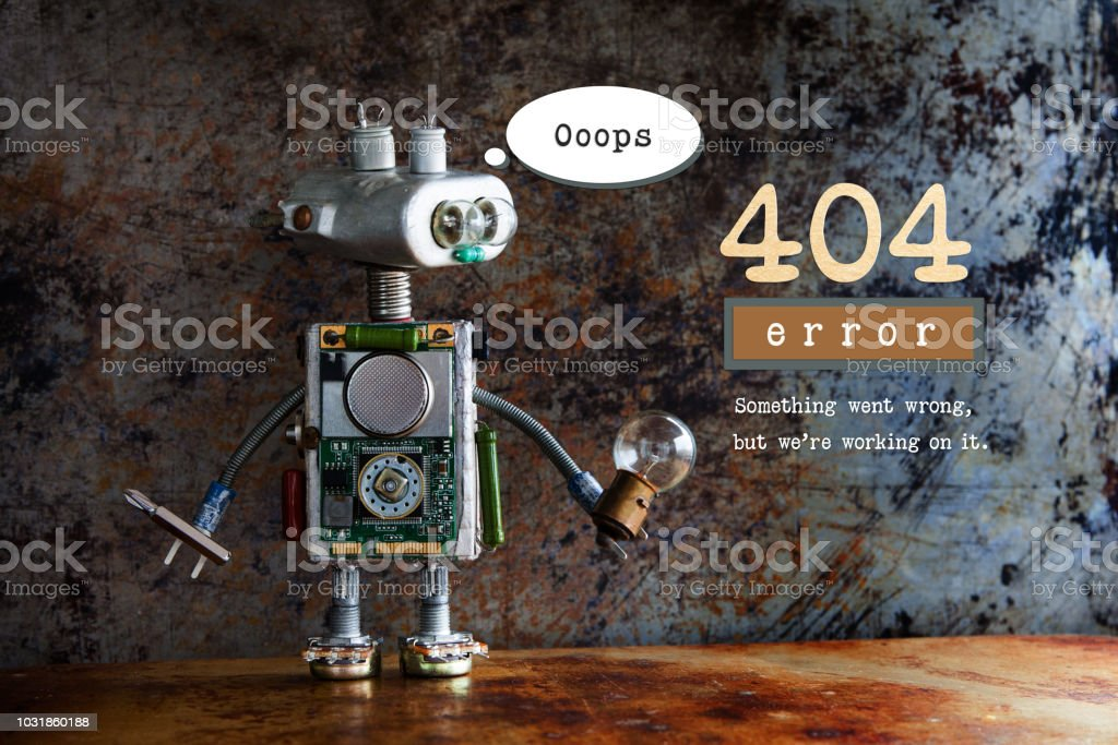 404 error page not found. Robot handyman with screw driver and light bulb on aged metalic background. Text message Something went wrong but we are working on it stock photo