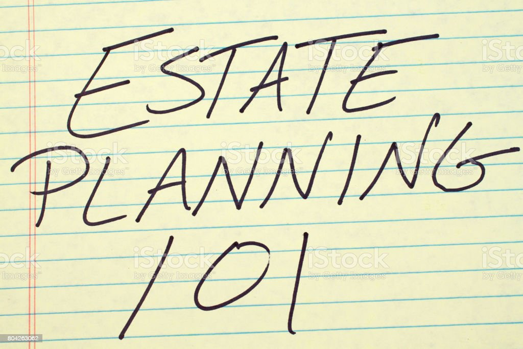 Estate Planning 101 On A Yellow Legal Pad stock photo