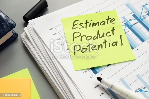 Estimate product potential sign on the analytics business report.
