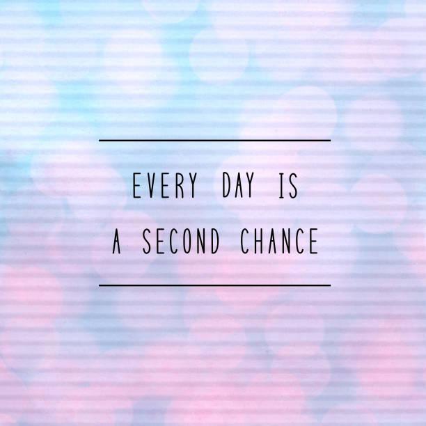 jeder tag ist eine zweite chance beschriftung mit bokeh licht - rosa zitate stock-fotos und bilder