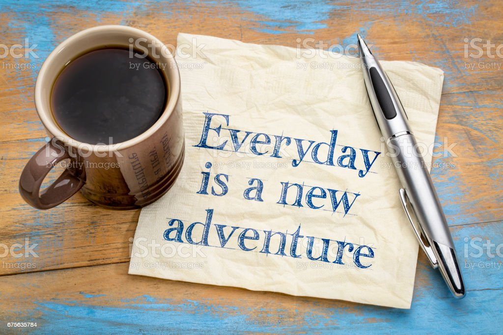 Everyday is a new adventure - napkin concept royalty-free stock photo