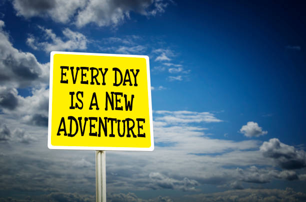 everyday is a new adventure - monday motivation stock photos and pictures