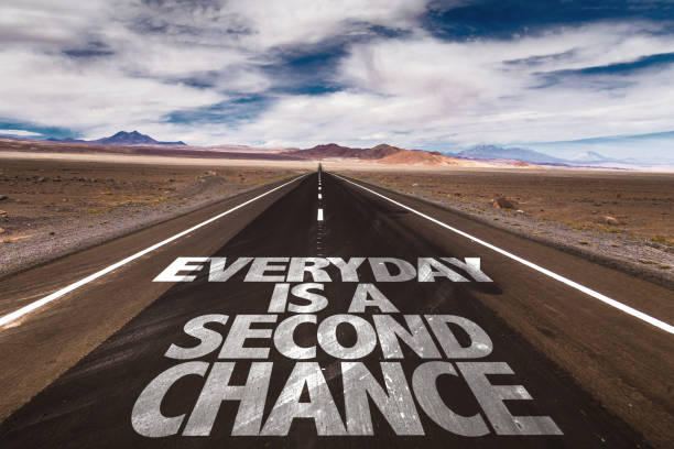 Everyday is a Second Chance stock photo