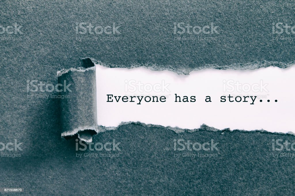 Everyone has a story. stock photo