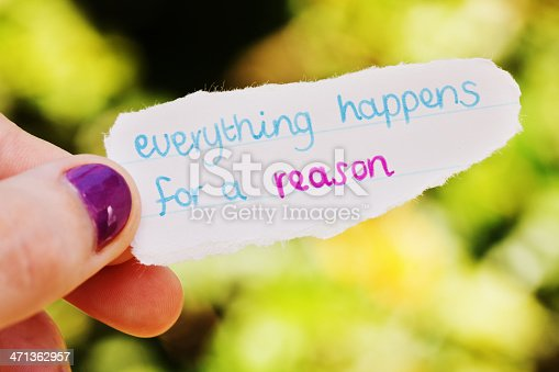 istock Everything happens for a reason says hand-written sentimental note 471362957