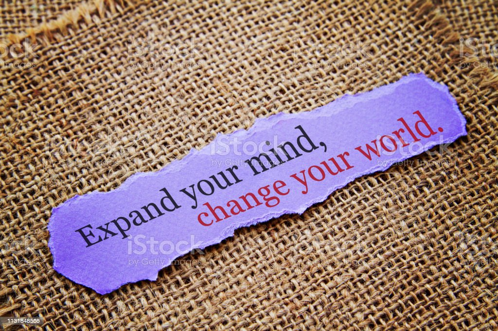 Zihninizi genişletin, dünyanızı değiştirin. stok fotoğrafı