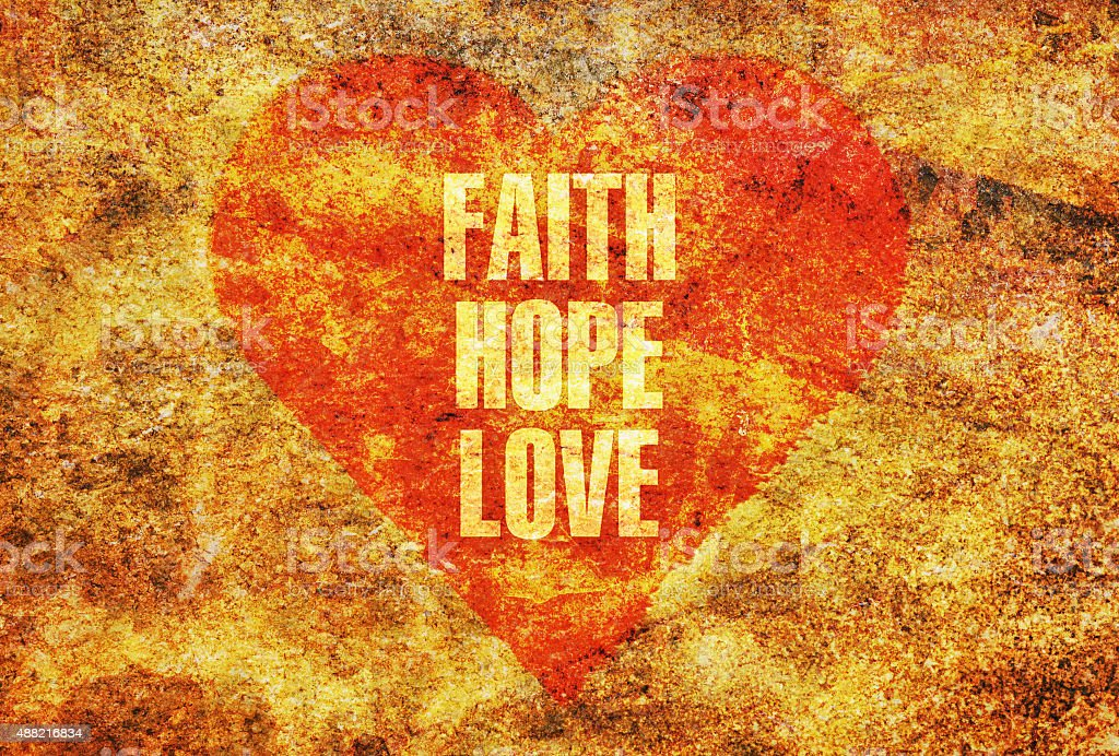 Faith Hope Love stock photo