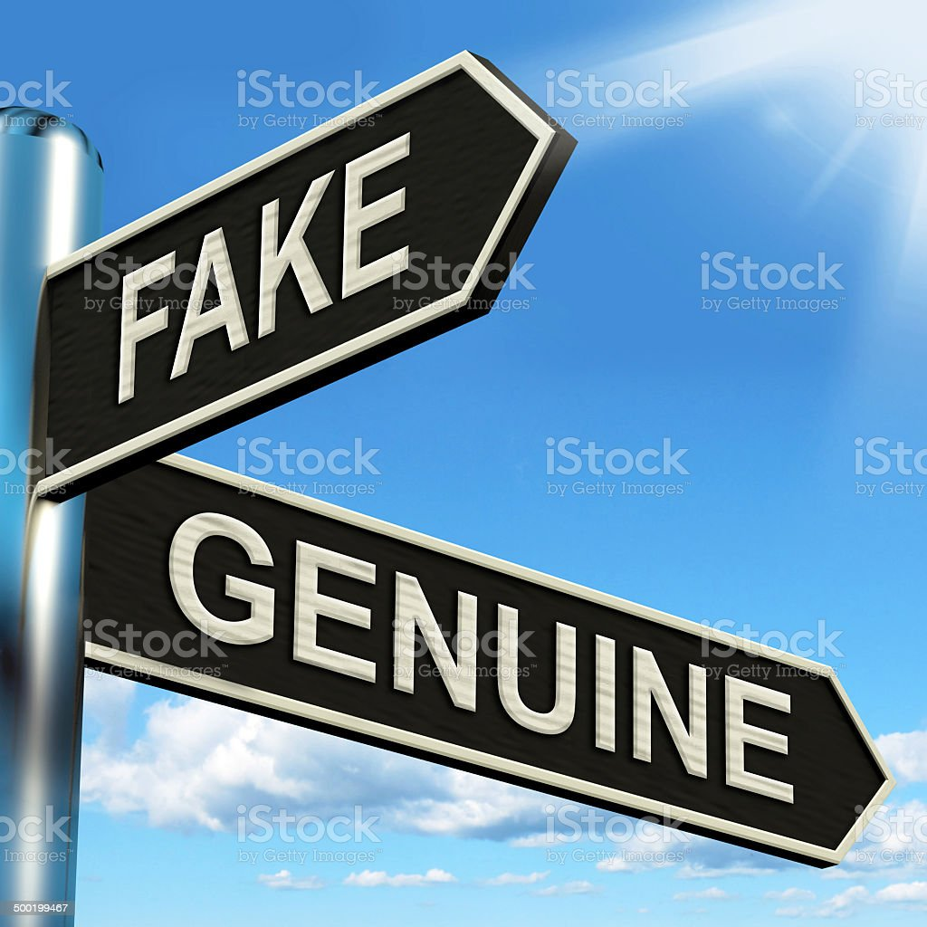 Fake Genuine Signpost Shows Imitation Or Authentic Product stock photo