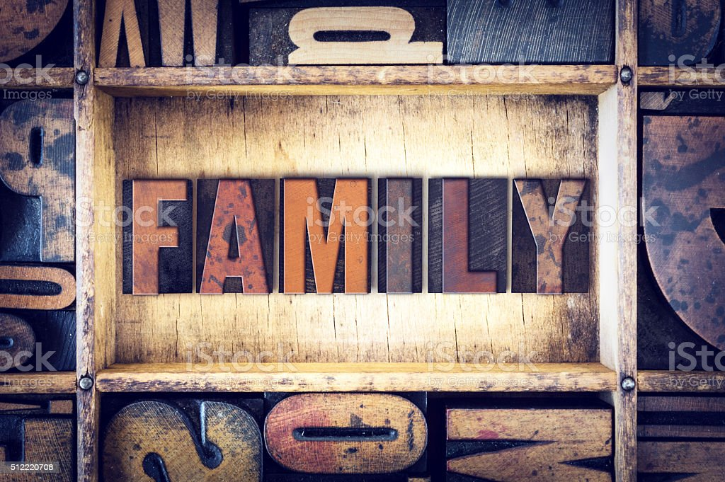 Family Concept Letterpress Type stock photo