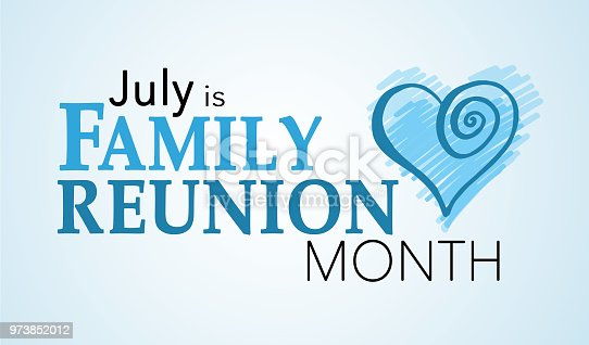 istock Family Reunion Month in July 973852012