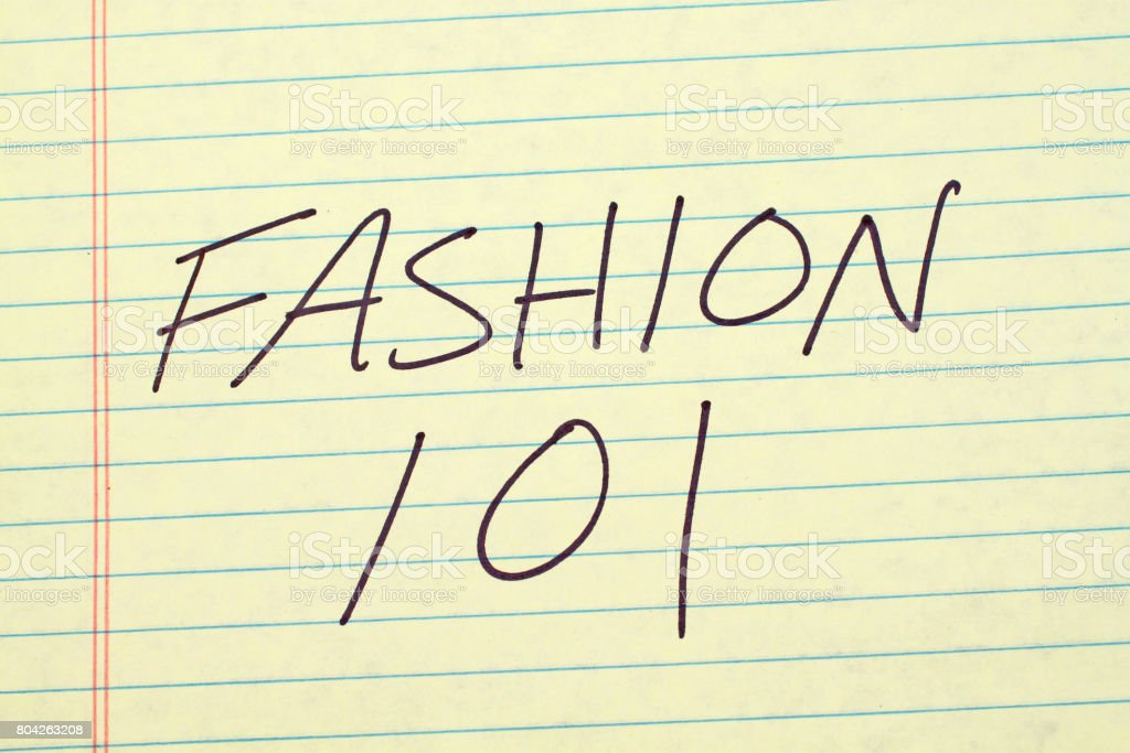 Fashion 101 On A Yellow Legal Pad stock photo