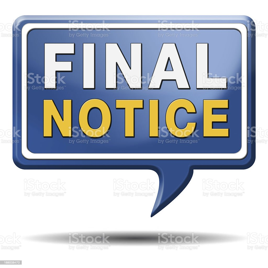 final notice sign stock photo