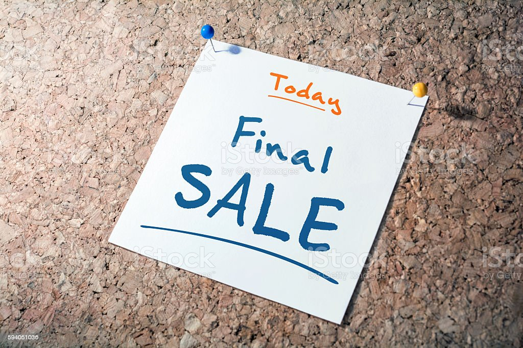 Final SALE Reminder For Today On Paper Pinned On Cork stock photo