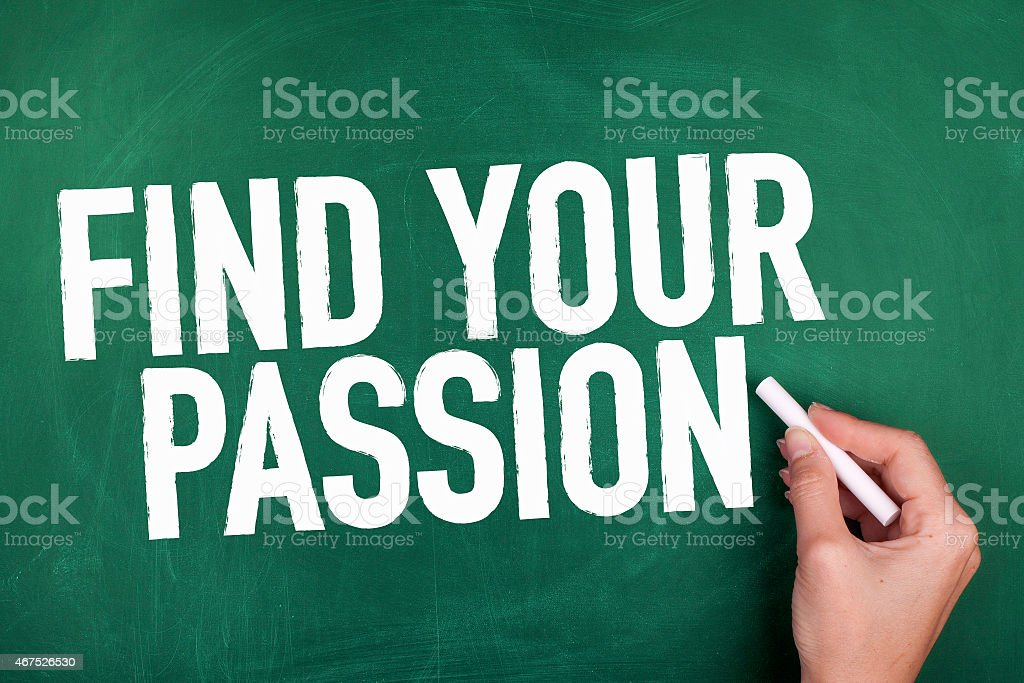 Find Your Passion stock photo