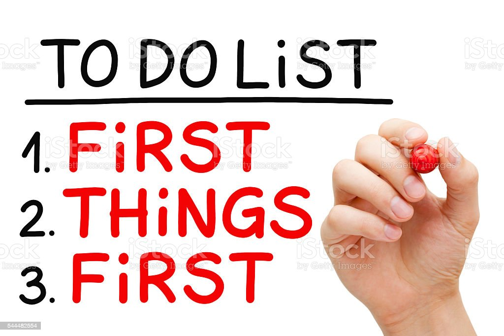 First Things First To Do List stock photo