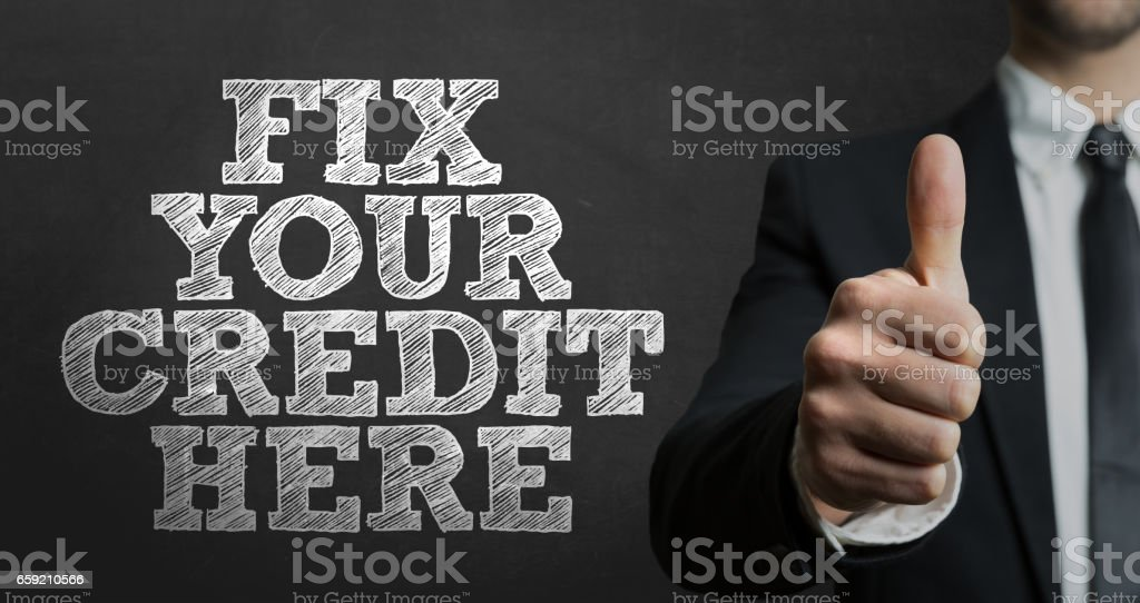 Fix Your Credit Here stock photo