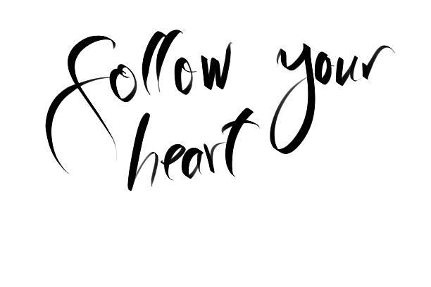 follow your heart motivational quote - herz zitate stock-fotos und bilder