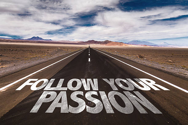 follow your passion written on desert road - passion stock pictures, royalty-free photos & images