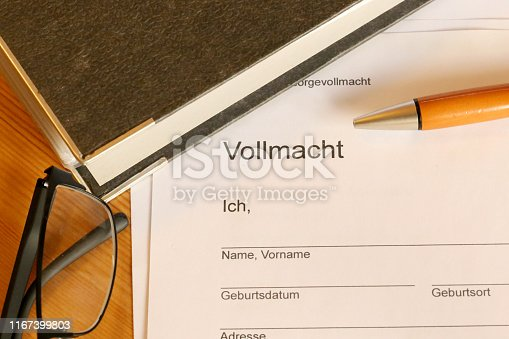 Form with german text: Formular Vorsorgevollmacht (Form living will), then, in large letters Vollmacht (Power of attorney) and then personal data: name, date of birth, place of birth, address, phone)