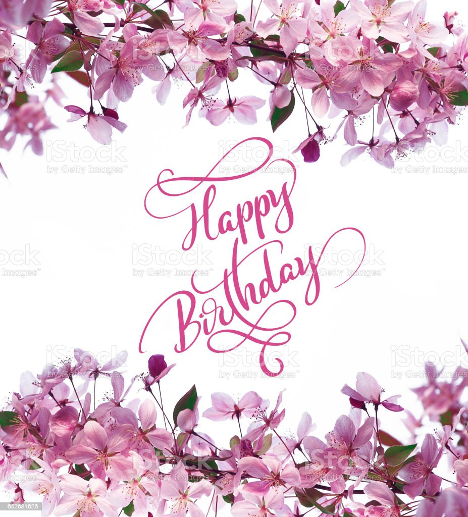 Frame Of Spring Flowers On Tree And Text Happy Birthday Calligraphy
