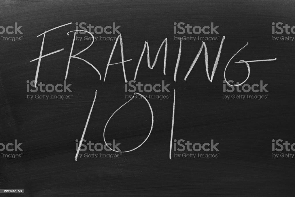 Framing 101 On A Blackboard stock photo