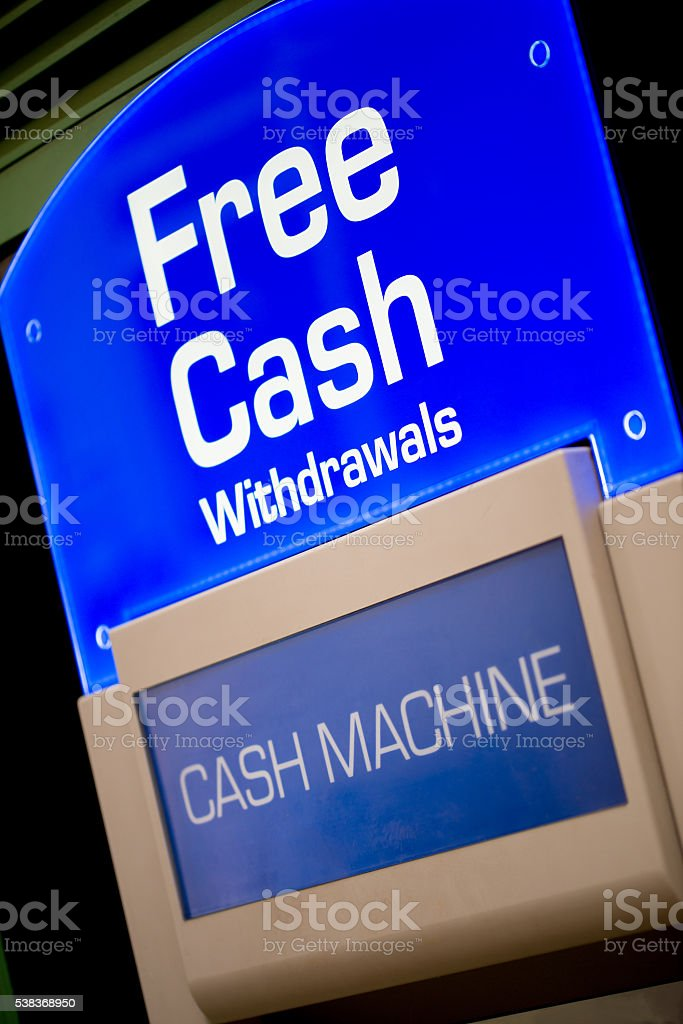 Free Cash Withdrawals Sign - ATM stock photo