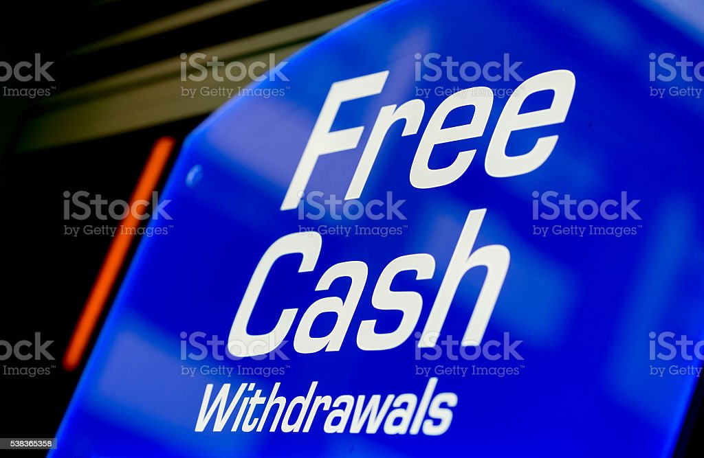 Free Cash Withdrawals Sign stock photo