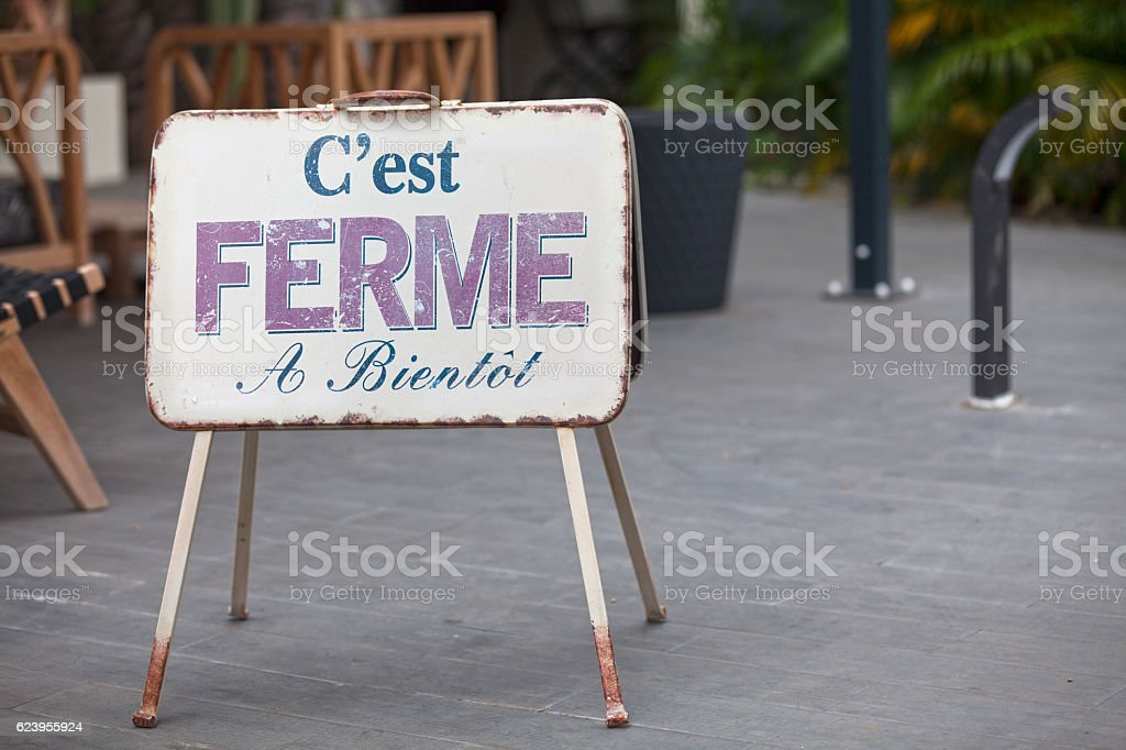 French outdoor Closed sign stock photo