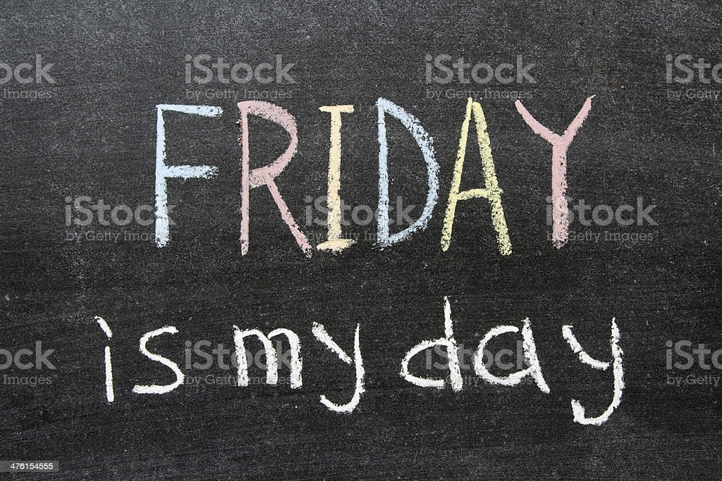 Friday is my day stock photo