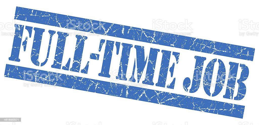 Full-Time Job grunge blue stamp royalty-free stock photo