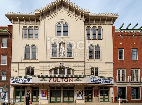 Lancaster, PA, USA - May 5, 2018: The Fulton Opera House is a historic 18th century theatre still in use today.