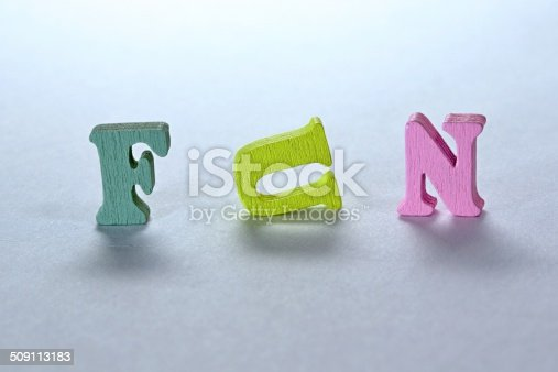 500536143istockphoto Fun sign 509113183