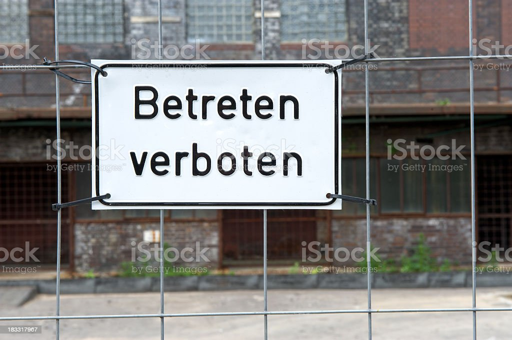 German warning sign with texture - Do not enter royalty-free stock photo