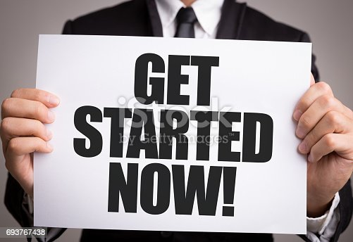 istock Get Started Now! 693767438