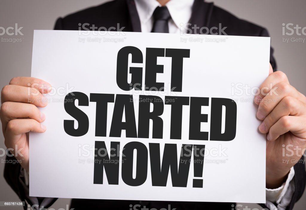 Get Started Now! stock photo