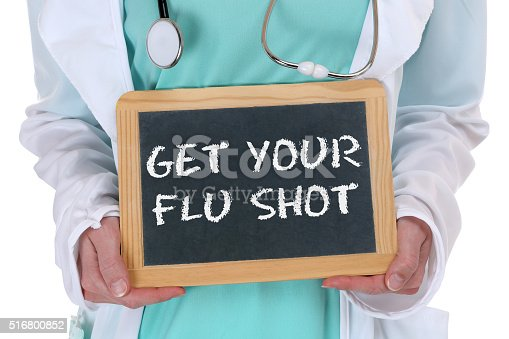 Get your flu shot disease ill illness healthy health doctor nurse with sign