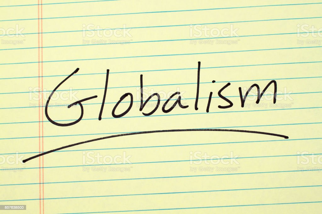 Globalism On A Yellow Legal Pad stock photo