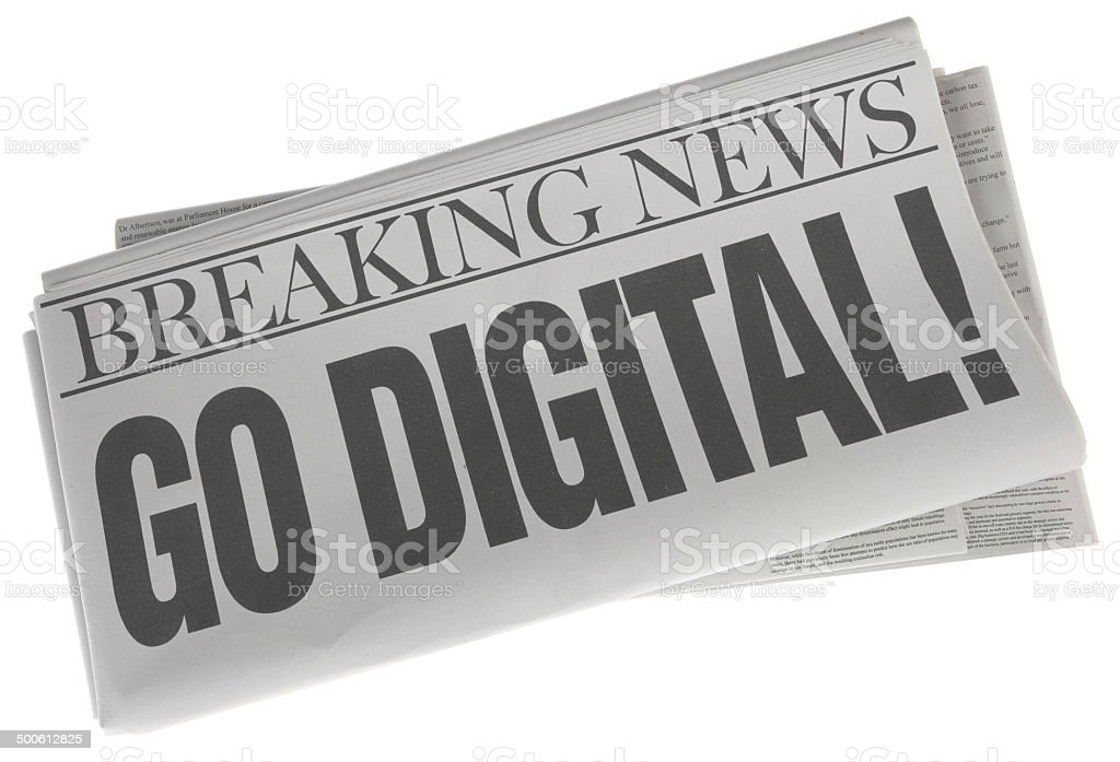 Go Digital - Stock Image of Newspaper on White stock photo