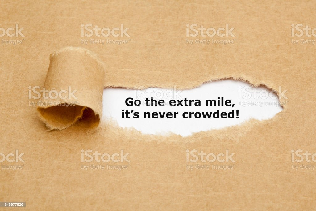 Go The Extra Mile Its Never Crowded stock photo
