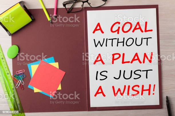 Goal without a plan is just a wish concept picture id928048338?b=1&k=6&m=928048338&s=612x612&h=icgpoedxrmcygkdfmd6nbr dxw xafju3rmcvxdp9rw=