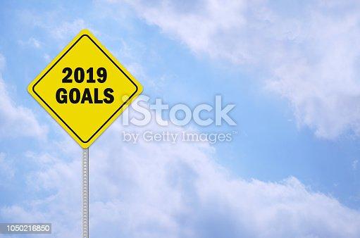 istock 2019 goals written on traffic sign 1050216850